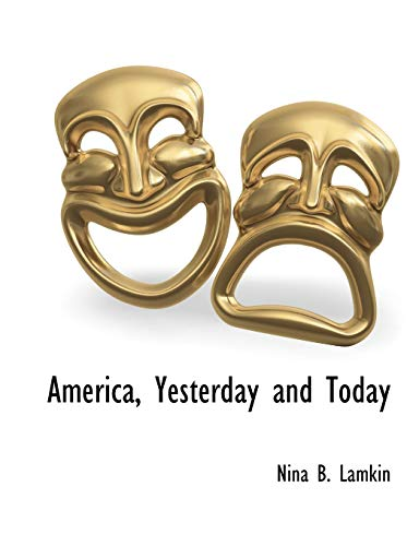 9781117901725: America, Yesterday and Today