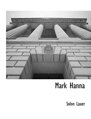 9781117903262: Mark Hanna