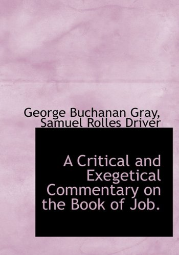 9781117908335: A Critical and Exegetical Commentary on the Book of Job.