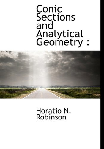 9781117908922: Conic Sections and Analytical Geometry