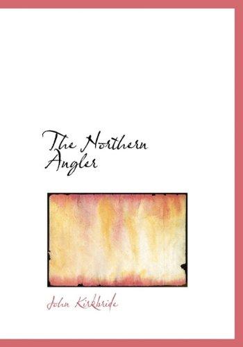 9781117911205: The Northern Angler