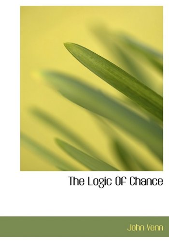 9781117915586: The Logic Of Chance
