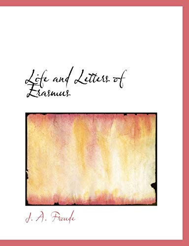 9781117916415: Life and Letters of Erasmus