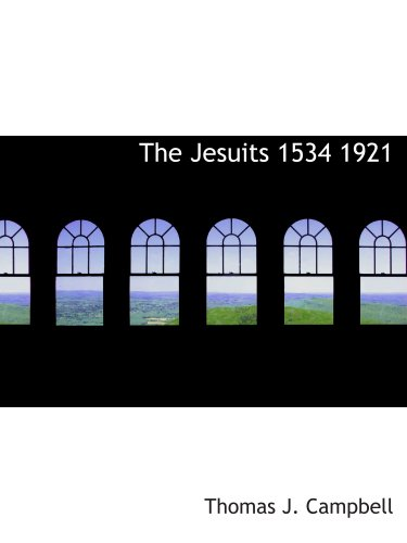 9781117919072: The Jesuits 1534 1921