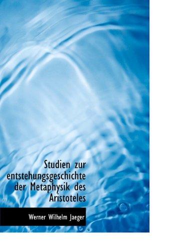 9781117920511: Studien Zur Entstehungsgeschichte Der Metaphysik Des Aristoteles (German Edition)