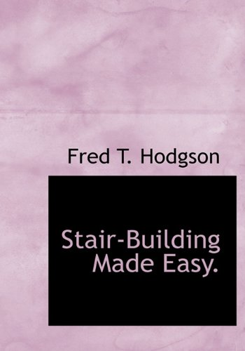 9781117921389: Stair-Building Made Easy.