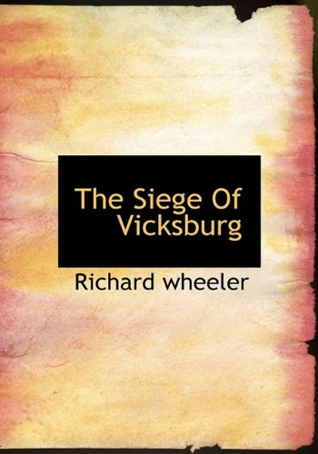 9781117922553: The Siege Of Vicksburg