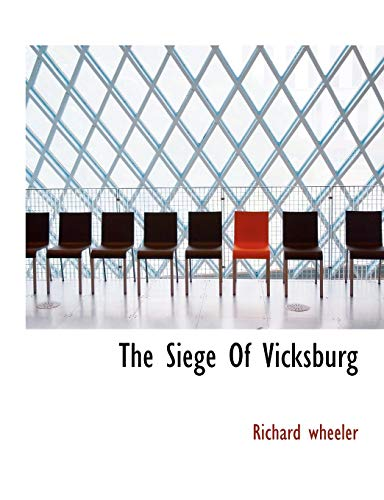 9781117922560: The Siege Of Vicksburg