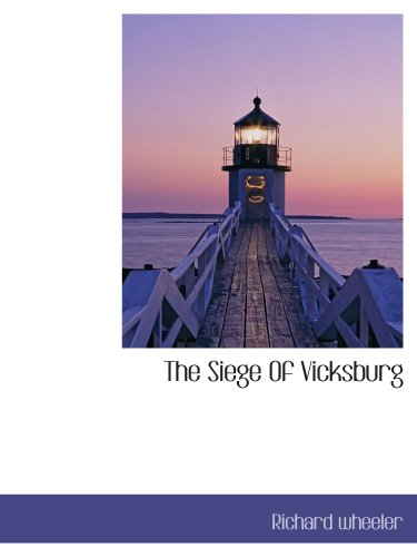 9781117922577: The Siege Of Vicksburg