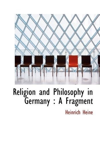 9781117925554: Religion and Philosophy in Germany: A Fragment