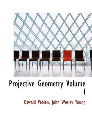 9781117926834: Projective Geometry Volume I