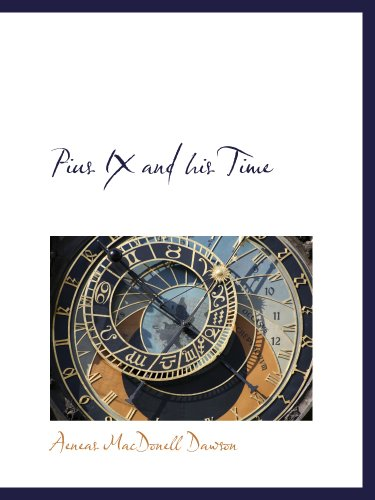 9781117928609: Pius IX and his Time