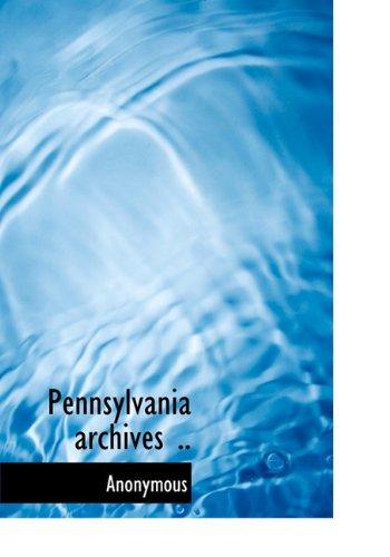 9781117929248: Pennsylvania archives ..