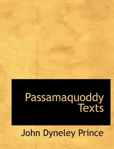 9781117929644: Passamaquoddy Texts