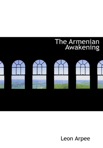 9781117939155: The Armenian Awakening