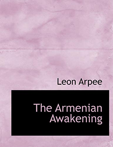 9781117939162: The Armenian Awakening