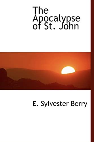 9781117939247: The Apocalypse of St. John