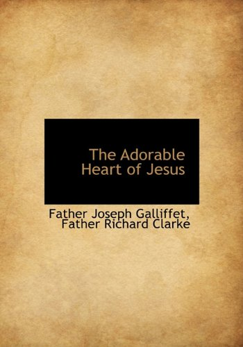 9781117939339: The Adorable Heart of Jesus