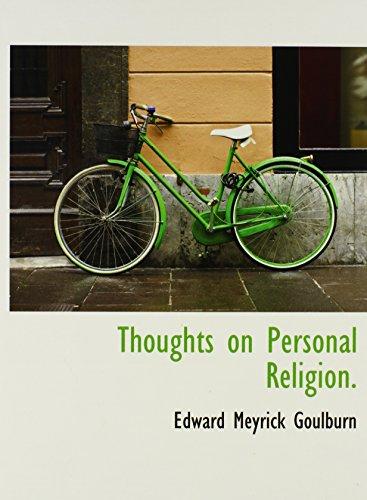 Thoughts on Personal Religion.: Edward Meyrick Goulburn