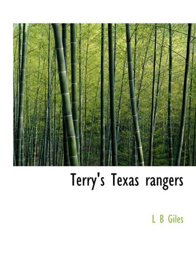 9781117946719: Terry's Texas rangers