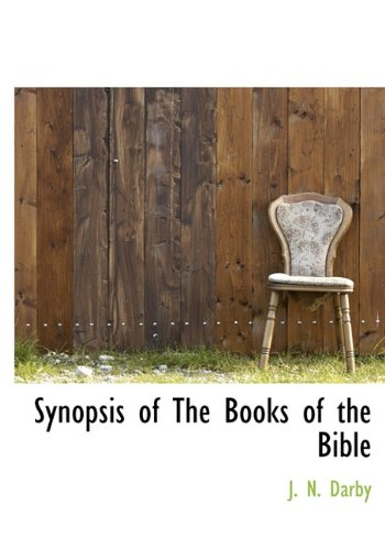 9781117948997: Synopsis of the Books of the Bible, Volume I (Genesis - II Chronicles)