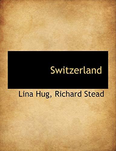 9781117949444: Switzerland
