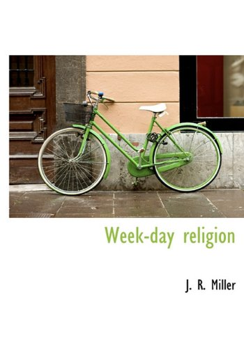 9781117953489: Week-day religion