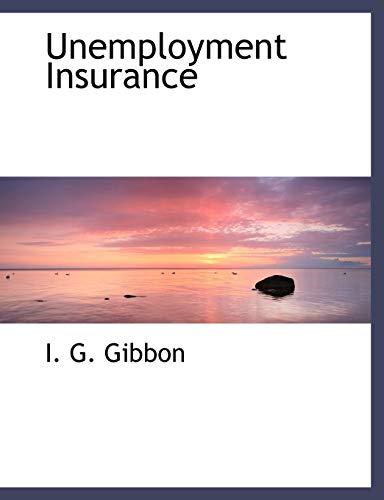 9781117954783: Unemployment Insurance