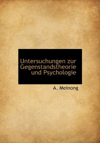 9781117965727: Untersuchungen Zur Gegenstandstheorie Und Psychologie (German Edition)