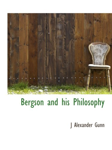 9781117969466: Bergson and his Philosophy