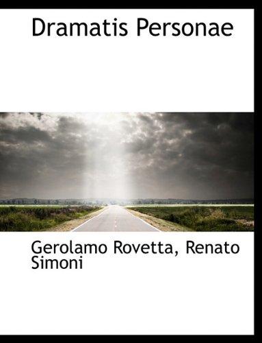 9781117977799: Dramatis Personae (Italian Edition)