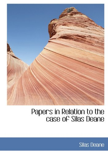 9781117981420: Papers in Relation to the case of Silas Deane