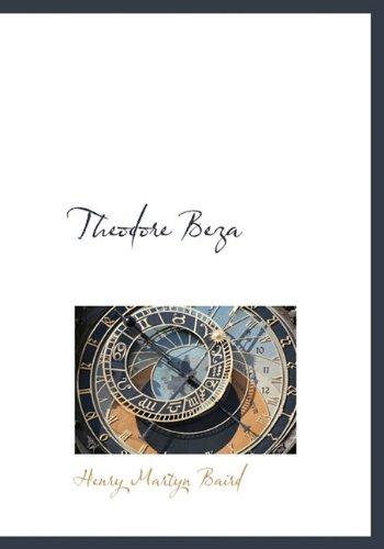 9781117998510: Theodore Beza