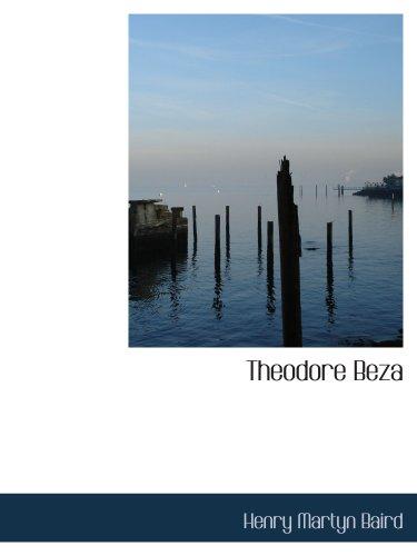 9781117998534: Theodore Beza