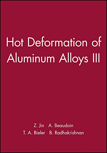 9781118000403: Hot Deformation of Aluminum Alloys III