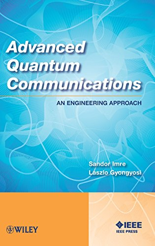 9781118002360: Advanced Quantum Communications: An Engineering Approach