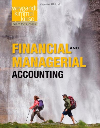 Financial and Managerial Accounting: Jerry J. Weygandt,