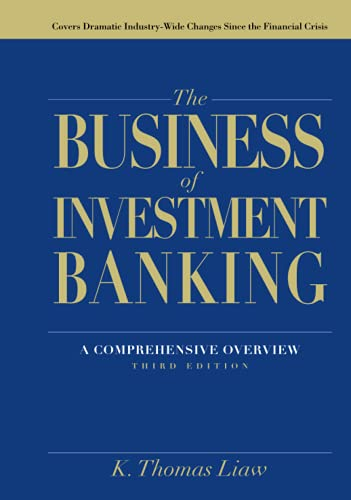 9781118004494: The Business of Investment Banking: A Comprehensive Overview
