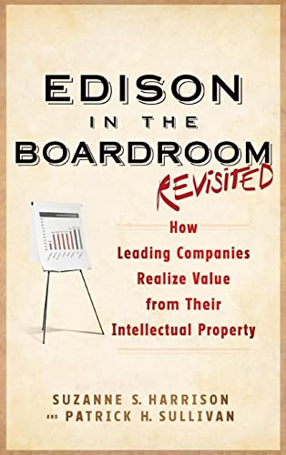 9781118004531: Edison in the Boardroom Revisited: How Leading Companies Realize Value from Their Intellectual Property