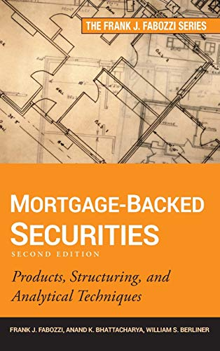 9781118004692: Mortgage-Backed Securities: Products, Structuring, and Analytical Techniques (Frank J. Fabozzi Series)