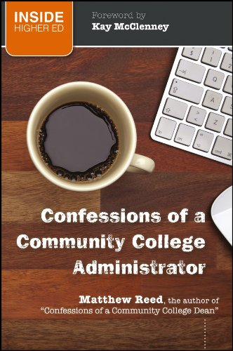 9781118004739: Confessions of a Community College Administrator