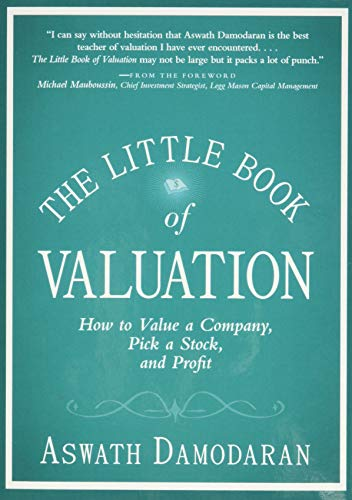 9781118004777: The Little Book of Valuation: How to Value a Company, Pick a Stock and Profit