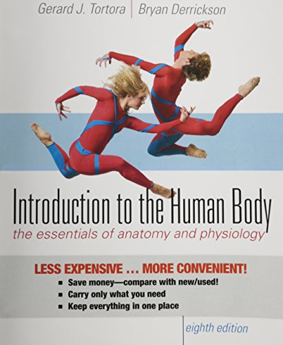 Introduction to the Human Body 8th Edition Binder Ready Version with Binder Ready Survey Flyer Set:...