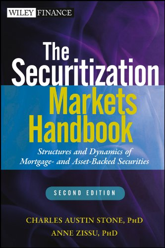 9781118006740: The Securitization Markets Handbook: Structures and Dynamics of Mortgage- and Asset-backed Securities