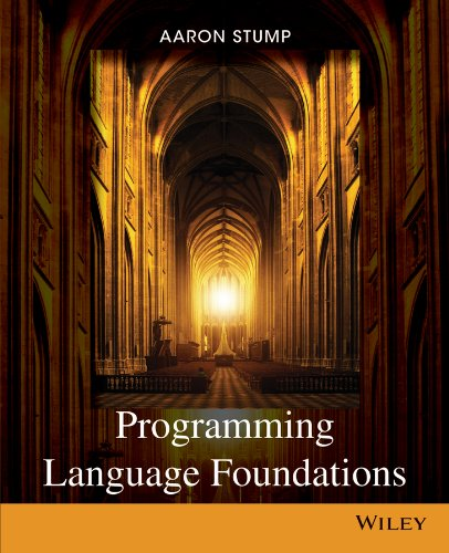 Programming Language Foundations: Stump, Aaron