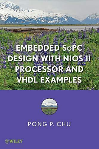 Embedded Sopc System With Altera Niosii Processor: Chu, Pong P.