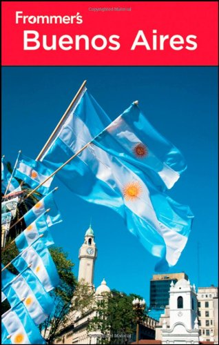 9781118009642: Frommer's Buenos Aires (Frommer's Complete Guides)