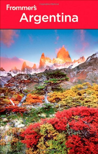 9781118009789: Frommer's Argentina (Frommer's Complete Guides)