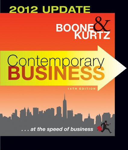 Contemporary Business: 2012 Update: Boone, Louis E.; Kurtz, David L.