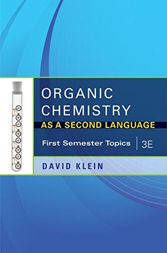 Organic Chemistry As a Second Language, 3e: David Klein
